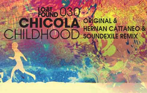 Chicola-Childhood
