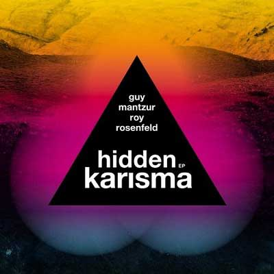 Guy-Mantzur-Roy-Rosenfeld-Hidden-Karisma-EP-SYSTDIGI22