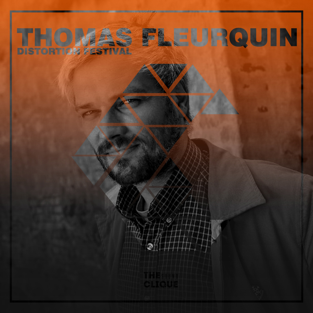Thomas Fleurquin Distortion Festival