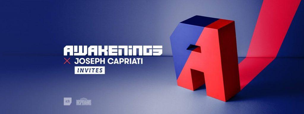 Awakenings x Joseph Capriati invites