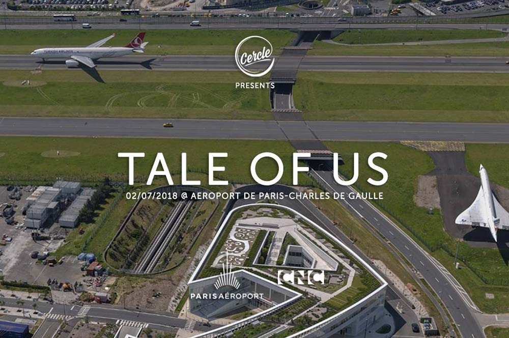 Tale Of Us Cercle Paris- Airport