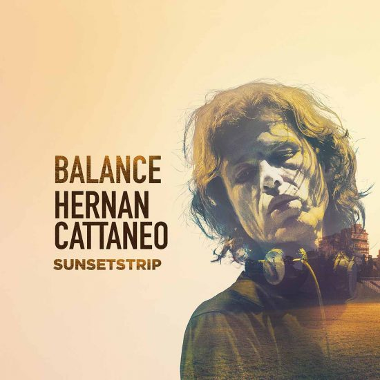 Hernan Cattaneo mixes Sunsetstrip on Balance Music