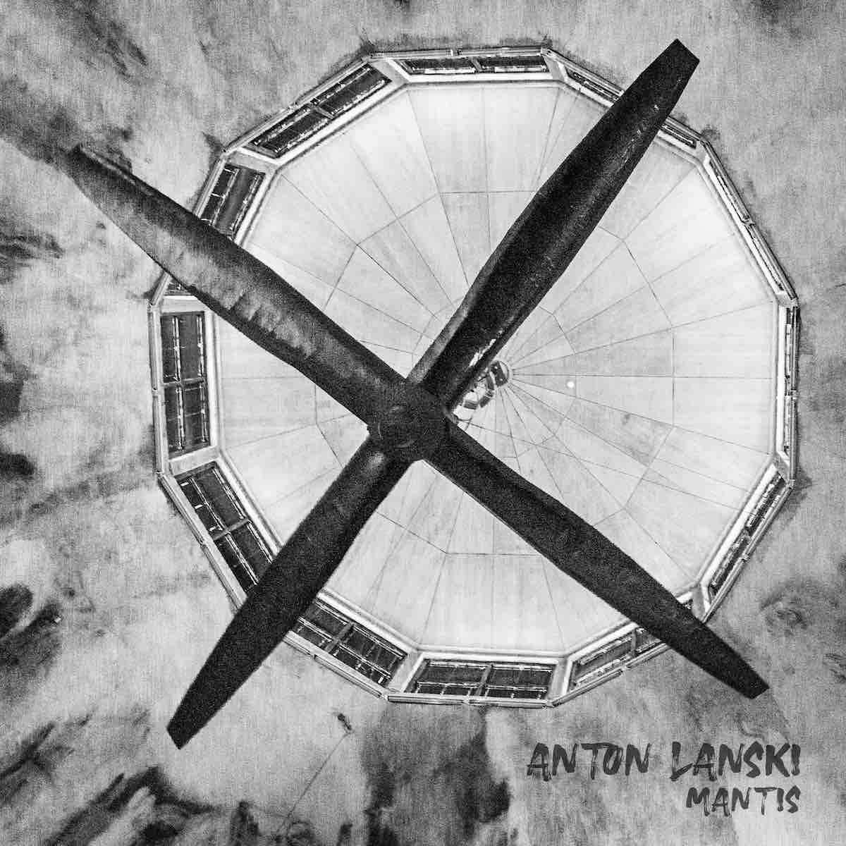 Anton Lanski – Mantis EP is out now on Gartenhaus