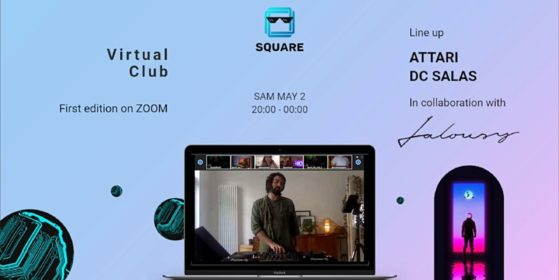 Square - virtual club | Attari • DC Salas | GRAND OPENING
