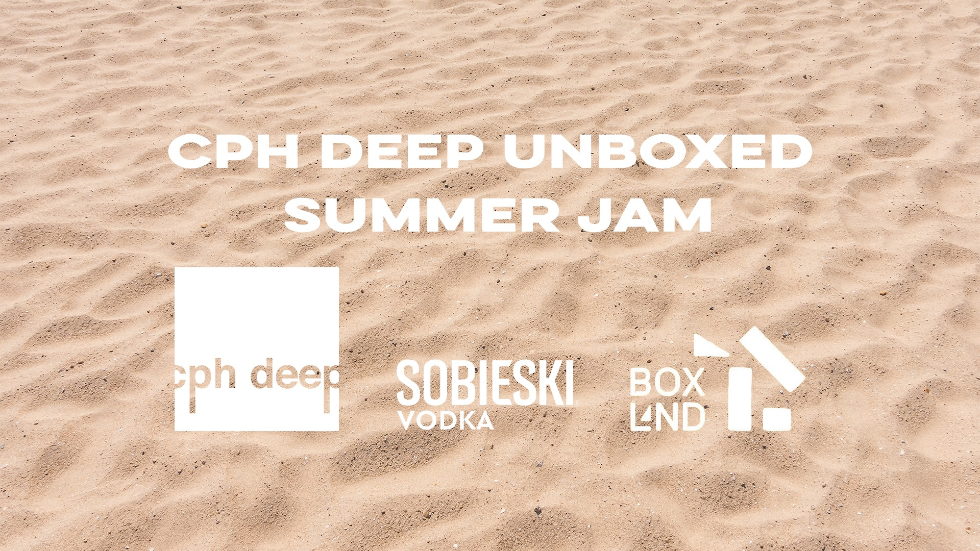 CPH DEEP UNBOXED SUMMER JAM